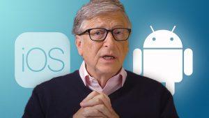 Bill Gates Microsoft IOS Android Apple